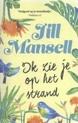 Ik zie je op het strand Mansell, Jill