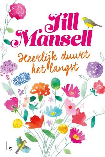 Heerlijk duurt het langst Mansell, Jill