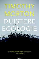 Duistere ecologie Morton, Timothy