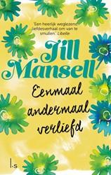 Eenmaal andermaal verliefd Mansell, Jill