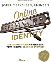 Online Brand Identity -the ultimate guide to designin g your (digital) branding stra Merks-Benjaminsen, Joris