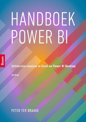 Handboek Power BI -Zelfservice-analyse in Excel e n Power BI Desktop Braake, Peter ter