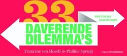 33 daverende dilemma's voor coaches -voor coaches en begeleiders Hoedt, Francine ten