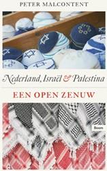 Een open zenuw - Nederland, Israel en Pa -nederland, Israel en Palestin a Malcontent, Peter