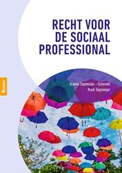 Recht voor de sociaal professional Sepmeijer-Schmahl, Dineke