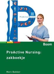 Pro-active nursing: zakboekje Bakker, Marc