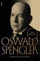 Oswald Spengler - Een intellectuele biog -een intellectuele biografie Boterman, Frits