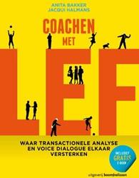 Coachen met lef - waar transactionele an -waar transactionele analyse en voice dialogue elkaar verster Bakker, Anita