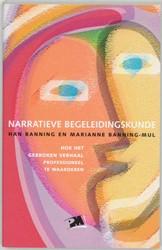 Narratieve begeleidingskunde -hoe het gebroken verhaal profe ssioneel te waarderen Banning, H.