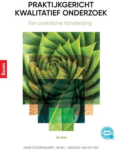 Praktijkgericht kwalitatief onderzoek -Een praktische handleiding Doorewaard, Hans