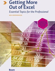 Getting More Out of Excel - Essential to -essential topics for the profe ssional Groenendijk, Ben