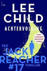 Achtervolging - Reacher 17 (POD) Child, Lee