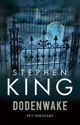 Dodenwake [Pet Sematary] King, Stephen