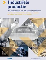 Industriele productie -Het voortbrengen van mechanisc he producten Kals, Huub