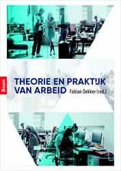 Theorie en praktijk van arbeid Mevissen, Jos