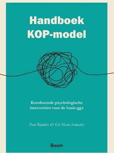 Handboek KOP-model -Kortdurende psychologische int erventies voor de basis-ggz Rijnders, Paul