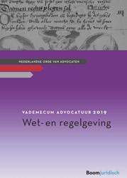 Vademecum Advocatuur 2019 -wet- en regelgeving