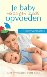 Baby verzorgen is ook opvoeden Hoogenboom, Aline