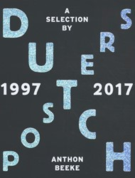 Dutch Posters 1997-2017 -A Selection by Anthon Beeke Beeke, Anthon