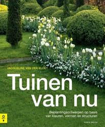 Tuinen van nu -beplantngsontwerpen op basis v an kleuren, vormen en structur Kloet, Jacqueline van der