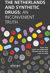 The Netherlands and synthetic drugs -An inconvenient truth Tops, Pieter