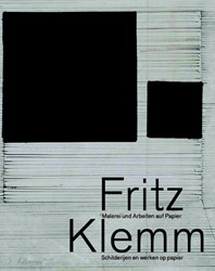 Fritz Klemm -Malerie und Arbeiten auf Papie r; Schilderijen en werken op p