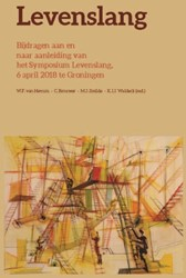 Levenslang -Bijdragen aan en naar aanleidi ng van het Symposium Levenslan