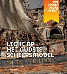 Licht op het oudste scheepsmodel -Interdisciplinair onderzoek na ar een raadselachtig museumstu Sicking, Louis
