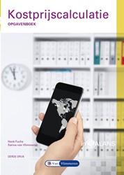 Kostprijscalculatie Opgavenboek -Opgavenboek Fuchs, Henk