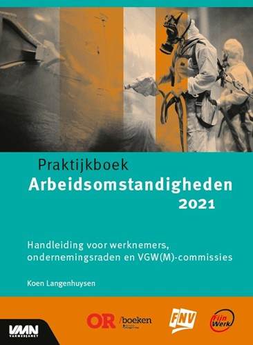 Praktijkboek arbeidsomstandigheden 2021 Langenhuysen, Koen
