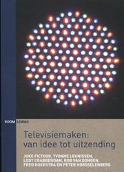 Televisiemaken: van idee tot uitzending -van idee tot uitzending Fictoor, Joke