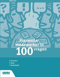 Preventiemedewerker in 100 vragen Koenders, Henk
