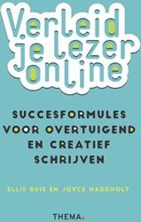 Verleid je lezer online -succesformules voor overtuigen d en creatief schrijven Buis, Ellis