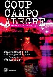 Coup Campo Alegre -drugssmokkel en witwaspraktijk en op Curacao ontmaskerd Tielkemeijer, Wouter
