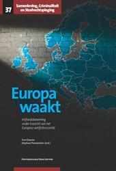 Samenleving, Criminaliteit en Strafrecht -Vrijheidsbeneming onder toezic ht van het Europese antifolter