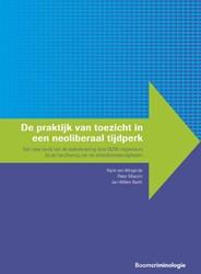De praktijk van toezicht in een neoliber -Een case study van de taakuitv oering door ISZW-inspecteurs b Wingerde, Karin van