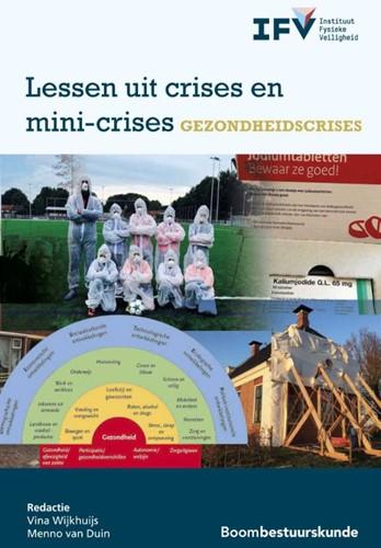 Lessen uit crises en mini-crises - Gezon