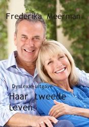 Haar tweede leven -dyslexie-uitgave Meerman, Frederika