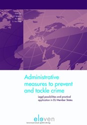 Administrative Measures to Prevent and T -legal possibilities and practi cal application in EU member s