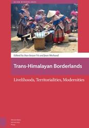 Asian Borderlands Trans-himalayan border -livelihoods, territorialities, modernities