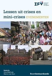 Lessen uit crises en mini-crises eveneme