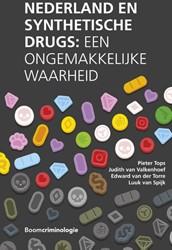 Nederland en synthetische drugs -Een ongemakkelijke waarheid Tops, Pieter