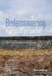 Bodemsanering in juridisch perspectief Braams, Willem