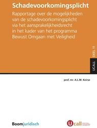 Schadevoorkomingsplicht -rapportage over de mogelijkhed en van de schadevoorkomingspli Keirse, A.L.M.