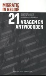 Migratie in Belgie -in 21 vragen en antwoorden Lafleur, Jean-Michel