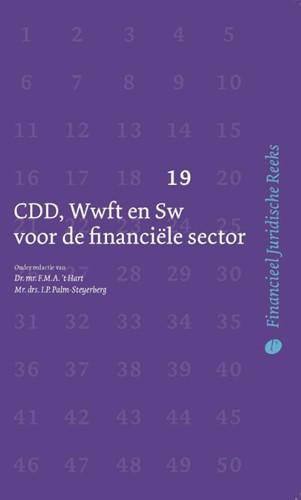 CDD, Wwft en Sw voor de financiele secto Hart, F.M.A. 't