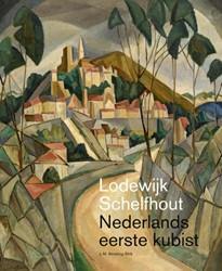 Lodewijk Schelfhout (1881-1943), Nederla -Nederlands eerste kubist Almering-Strik, L.M.