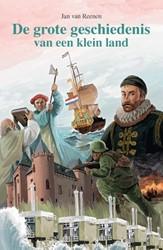 Grote geschiedenis van een klein land Reenen, Jan van