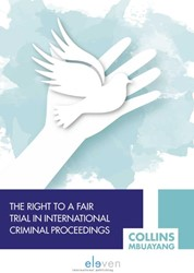 The Right to a Fair Trial in Internation Collins, Mbuayang