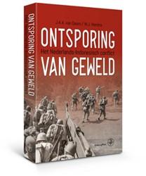 Ontsporing van geweld -Het Nederlands-Indonesisch Con flict Doorn, J.A.A. van
